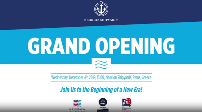 Neorion Syros Shipyards, Grand Opening 04/12/2019